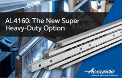 AL4160: the New Super Heavy-Duty Slides